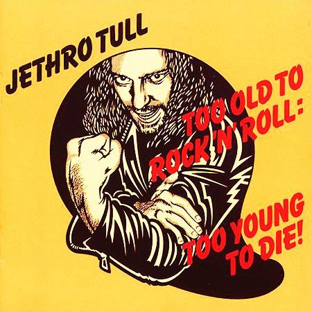 """Jethro Tull - """"To Old To Rock n' Roll To young TO Die"""" 1976"""