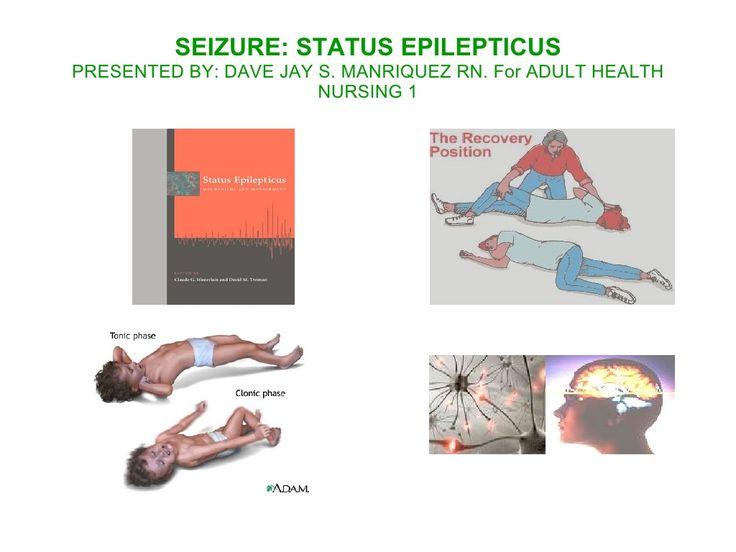 Seizure: Status Epilepticus by Jay-D Man via slideshare