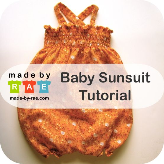 Baby Sunsuit Tutorial. How to make a sunsuit. (Snap closure should be cut as two curves going upward, not a semicircle in the crotch.)