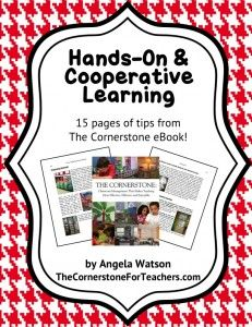 FREE: Hands-on and cooperative learning.15 pages of tips from The Cornerstone eBook