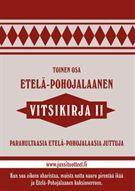Etelä-pohojalaanen vitsikirja 2 - Nidottu, pehmeäkantinen (9789529282791) - Kirjat - CDON.COM