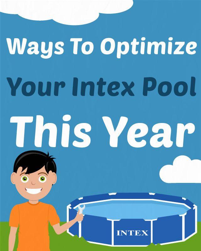 Optimize Your Intex Pool