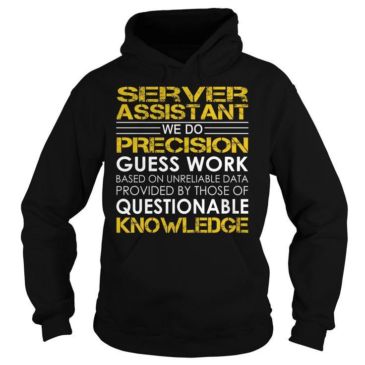 Server Assistant Job Title T-Shirts, Hoodies. SHOPPING NOW ==► https://www.sunfrog.com/Jobs/Server-Assistant-Job-Title-Black-Hoodie.html?id=41382
