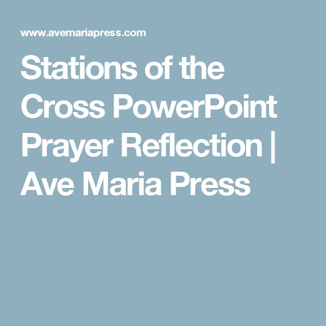 Stations of the Cross PowerPoint Prayer Reflection    Ave Maria Press