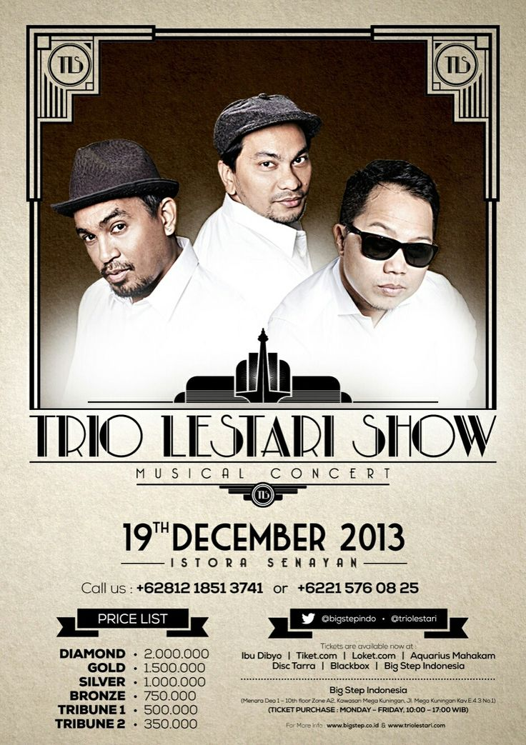 "Special Night..  Journey of truly unbelievable ""Glenn Fredly, Tompi and Sandhy Sondoro"" as a Great Indonesian Musician who have a remarkable voice with their Style Concept Performance.  Big Step Indonesia proudly presents: ""TRIO LESTARI SHOW"" Musical Concert  Thursday,December 19, 2013  7pm @ Istora Senayan, Jakarta  Tickets price Diamond - 2.000 K Gold - 1.500 K Silver - 1.000 K Bronze - 750 K Tribune 1 - 500 K Tribune 2 - 350 K  for more Info : +62 812 9505 777 +62 815 8714 177 …"