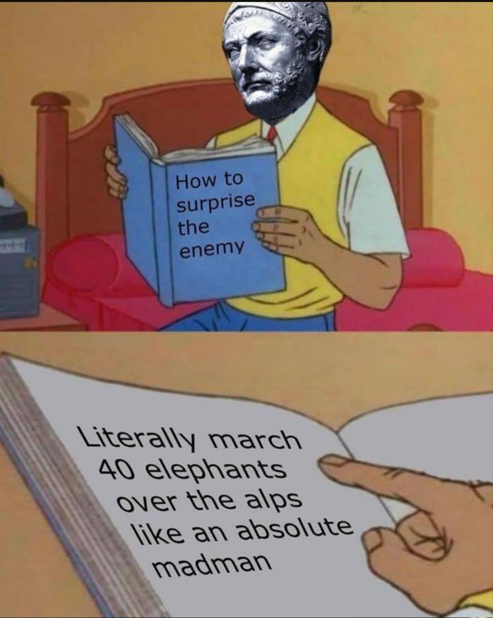 Hannibal Is Insane I Tell You History Jokes History Memes