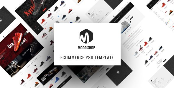 MoodShop - Modern eCommerce PSD Template for Selling Footwear Online . Moodshop is truly a sleek, outstanding and modern PSD Template specially designed for the need of selling footwear products in particular and eCommerce product in general. Those looking to set up an online eCommerce website know how difficult it is to find a perfect template. Even if you decide to
