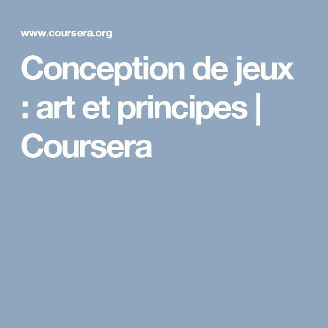Conception de jeux : art et principes | Coursera