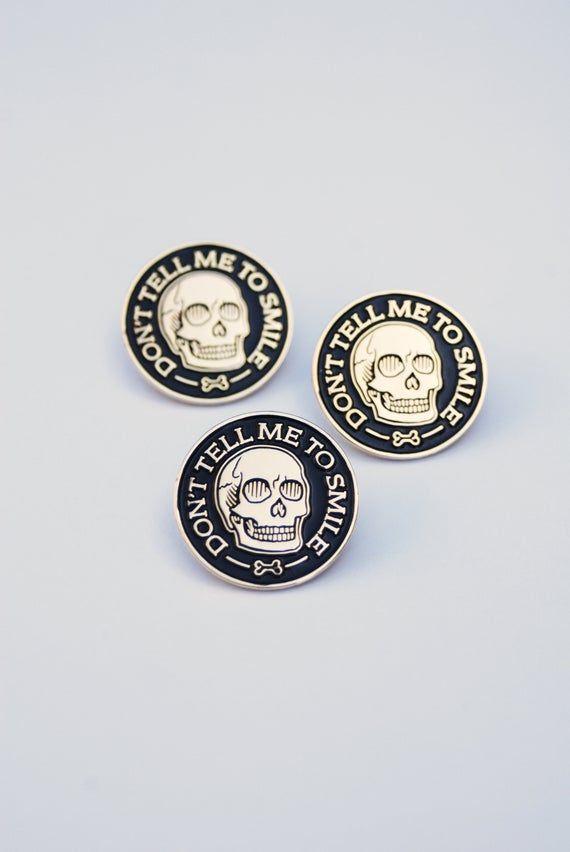 Don T Tell Me To Smile Feminist Skull Enamel Pin Etsy In 2020 Enamel Pins Enamel Pin Etsy Funny Jewelry