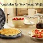 Win Calphalon No Peek Round Waffle Maker $70 Value! (sponsored) giveaway ends 7/10 from Must Have Mom! No Peek Waffle Maker {Review & Giveaway}!
