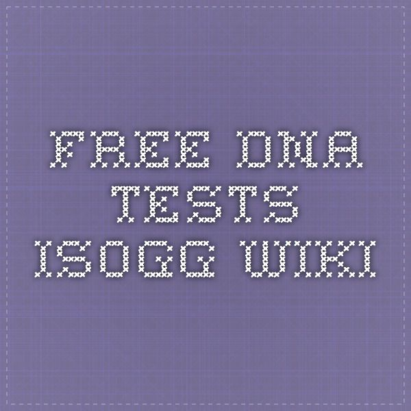 Free DNA tests - ISOGG Wiki