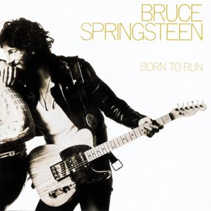 """Legendary Album (I). Bruce Springsteen, 'Born to Run' (1975).   """" 'Cause tramps like us, baby we were born to run""""."""
