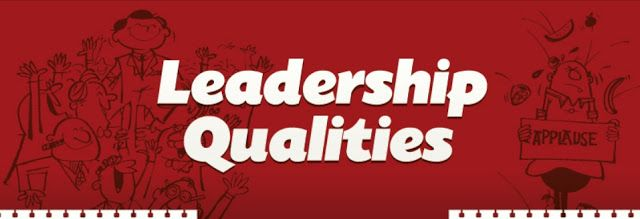Some of the Key #Leadership #Qualities that you must have to be a good #Leader
