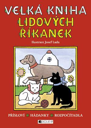 Velká kniha lidových říkanek – Josef Lada | www.fragment.cz