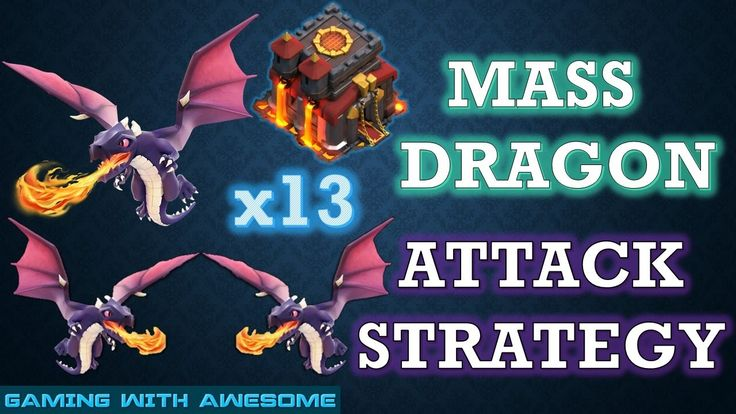 Clash of Clans - Mass Dragon Attack Strategy | Strategy for SureShot 2 S...