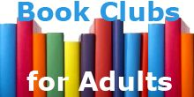 Book Clubs for Adults Check the schedule for upcoming adult book club discussions. No registration required. Forsyth County Public Library – Reader's Corner