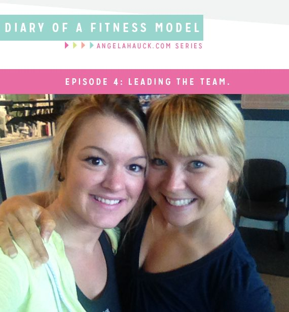 Diary of a Fitness Model Episode 4: Leading the Team.