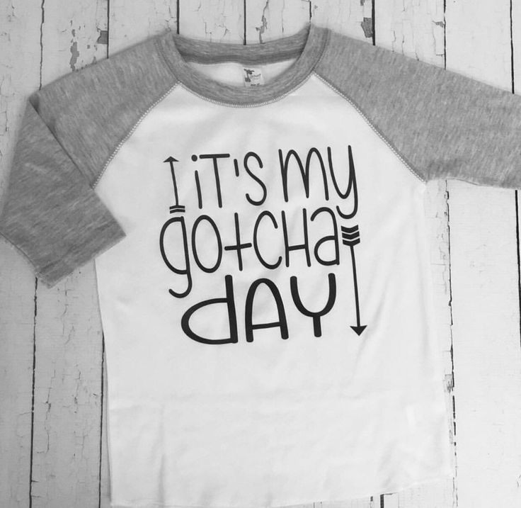 A personal favorite from my Etsy shop https://www.etsy.com/listing/289230455/its-my-gotcha-day-baseball-tee