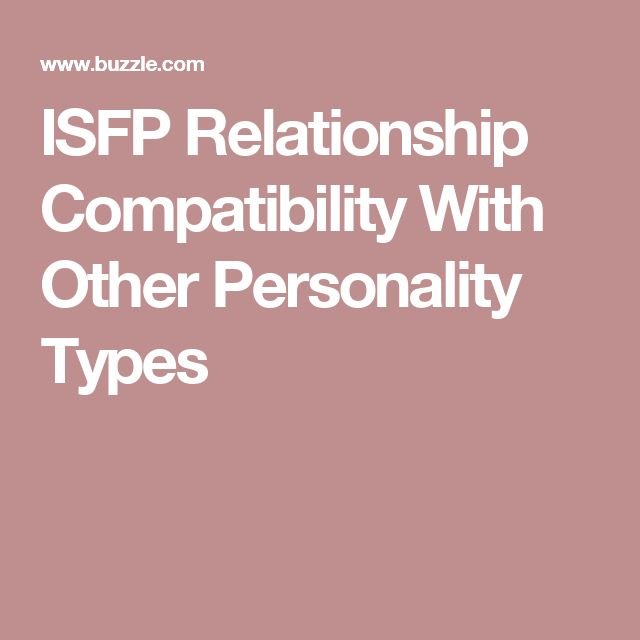 ISFP Relationship Compatibility With Other Personality Types