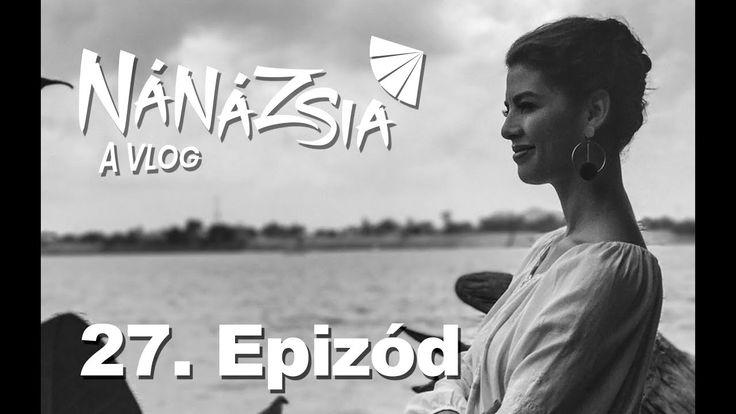 NÁNÁZSIA - 27. EPIZÓD