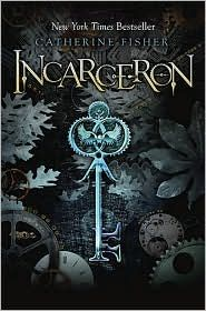 Incarceron by Catherine Fisher - This book is so good! I would highly recommend it. The best fantasy I've read since Harry Potter!
