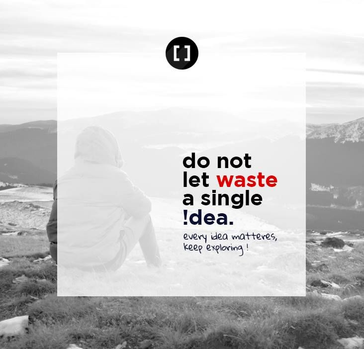 Don't let waste a single idea... Every idea matters... Keep Exploring....  Join us at http://www.3rdbracket.com   #creativity #creative #logo