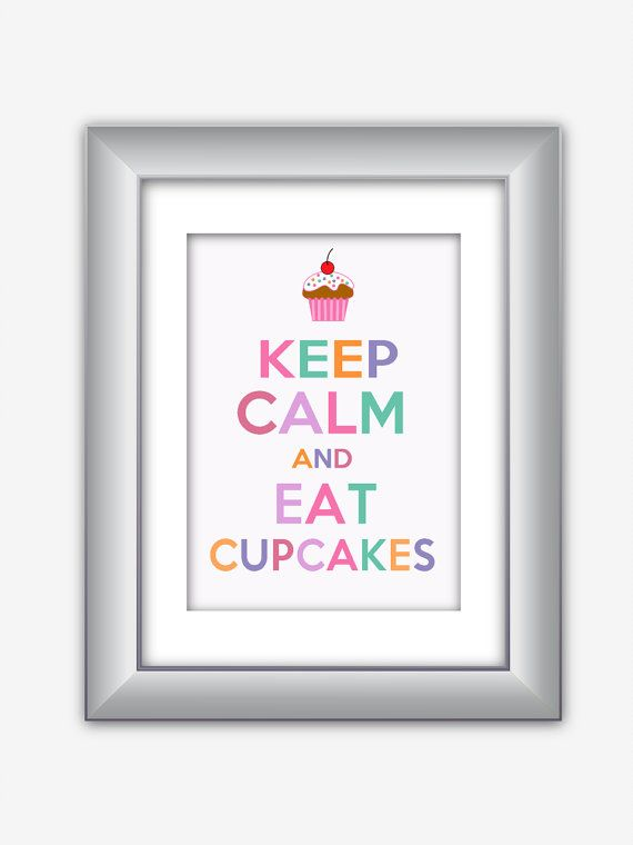 Keep Calm and Eat Cupcakes Poster Print in light by NurulDesigns, $5.00
