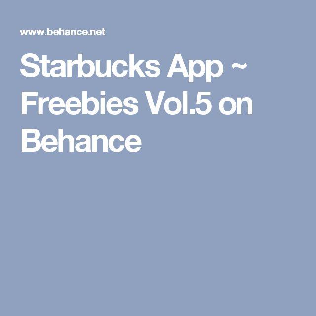 Starbucks App ~ Freebies Vol.5 on Behance