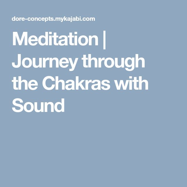 Meditation | Journey through the Chakras with Sound