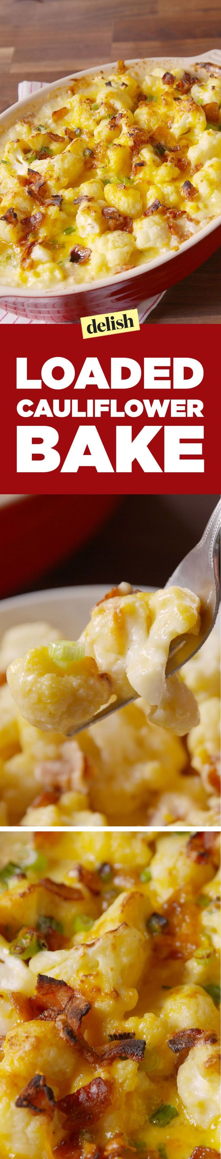 Loaded Cauliflower Bake - Delish.com side dish or double for entree