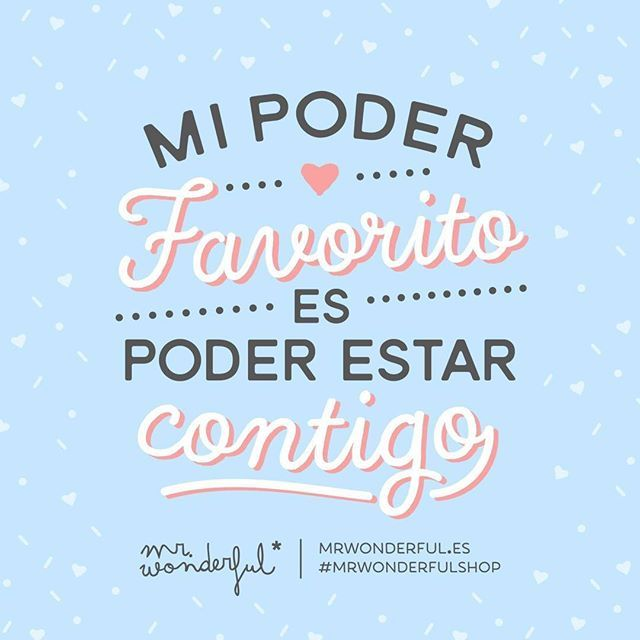 Ni volar, ni ser invisible, ni nada de nada… #mrwonderfulshop #FelizDomingo My favorite power is being able to be with you. Not being able to fly, or being invisible, or anything like that …