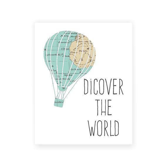 Vintage Map Hot Air Balloon Print 'Discover The World' 5x7  8X10 11x14 Inspirational Quote Nursery Baby Print Wall Art, Home Decor Wall Art on Etsy, $10.00