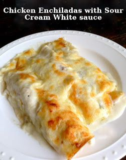 your recipes: Chicken Enchiladas with Sour Cream White sauce !