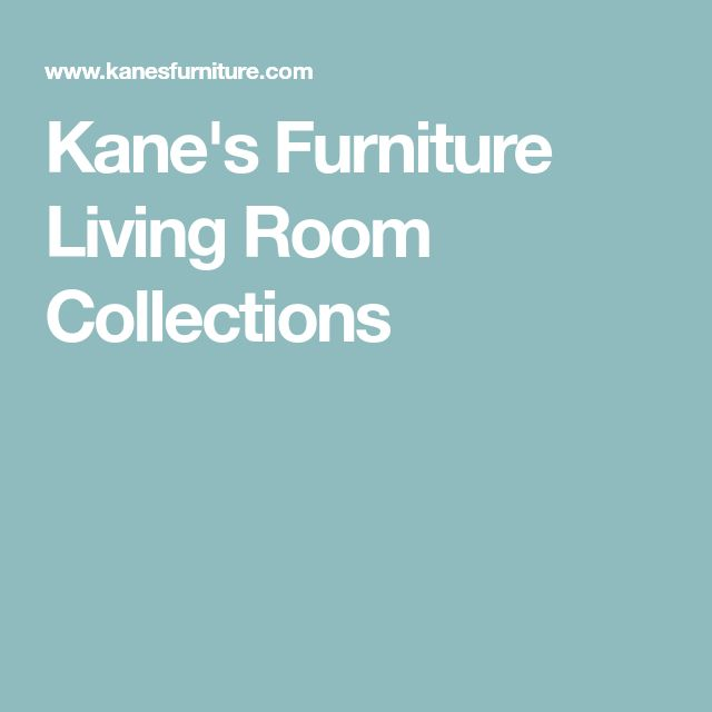 Kane's Furniture Living Room Collections