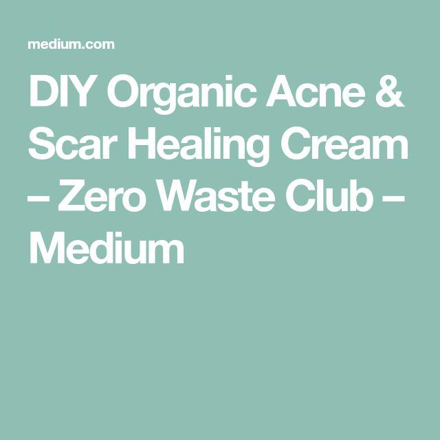 DIY Organic Acne & Scar Healing Cream – Zero Waste Club – Medium