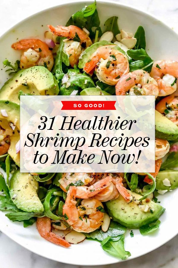 These 31 crave-worthy shrimp recipes are healthy, easy, and filling, and totally perfect for a busy weeknight or a relaxed weekend dinner.