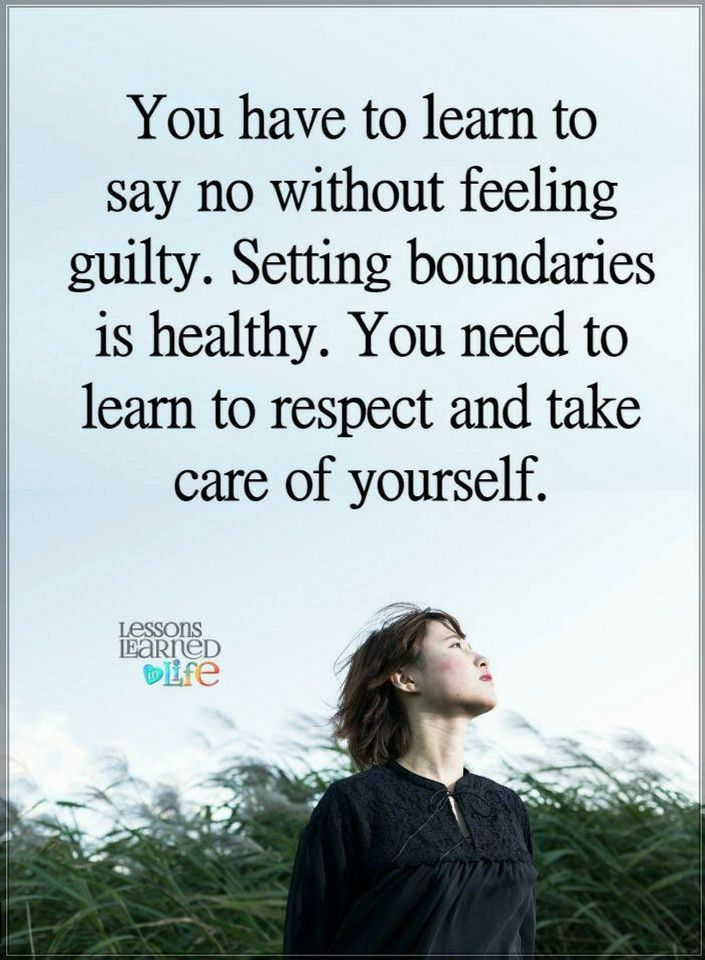 Quotes You Have To Learn To Say No Without Feeling Guilty Setting