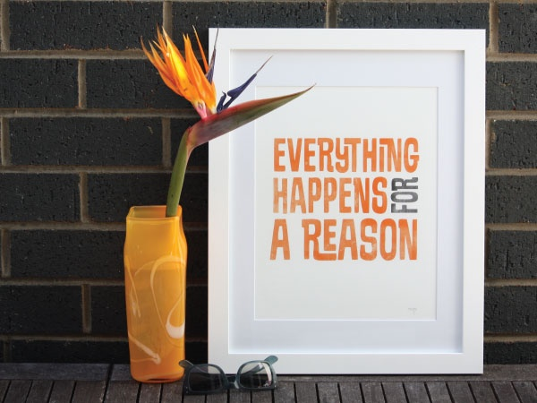 """""""Everything happens for a reason"""" Mintyprints"""