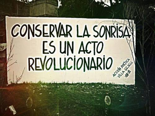 Conservar la sonrisa es un acto revolucionario #Acción Poética Villa Gesell #calle