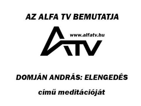 Elengedés meditáció - ALFA TV