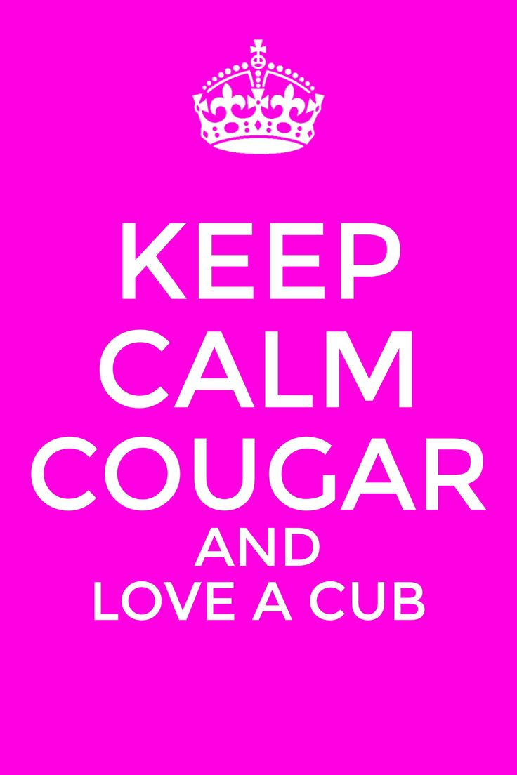 Keep Calm Funny Pictures Keep Calm Cougar and l...