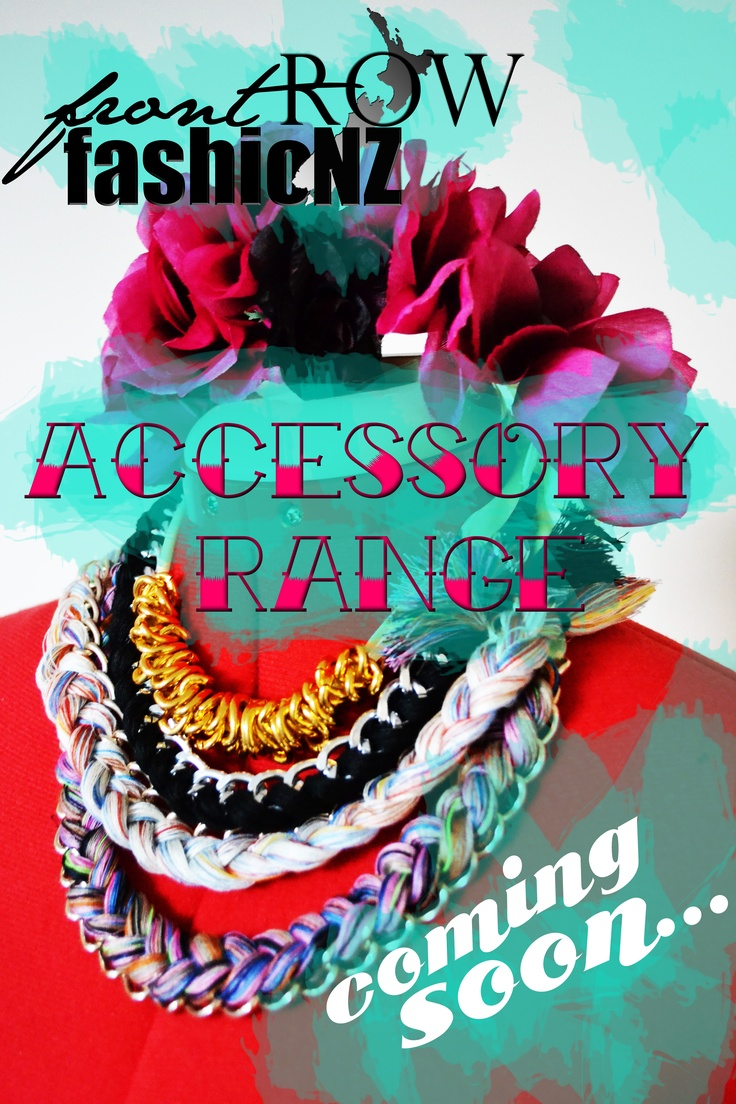 More accessories coming very soon! www.frontrowfashionz.co.nz