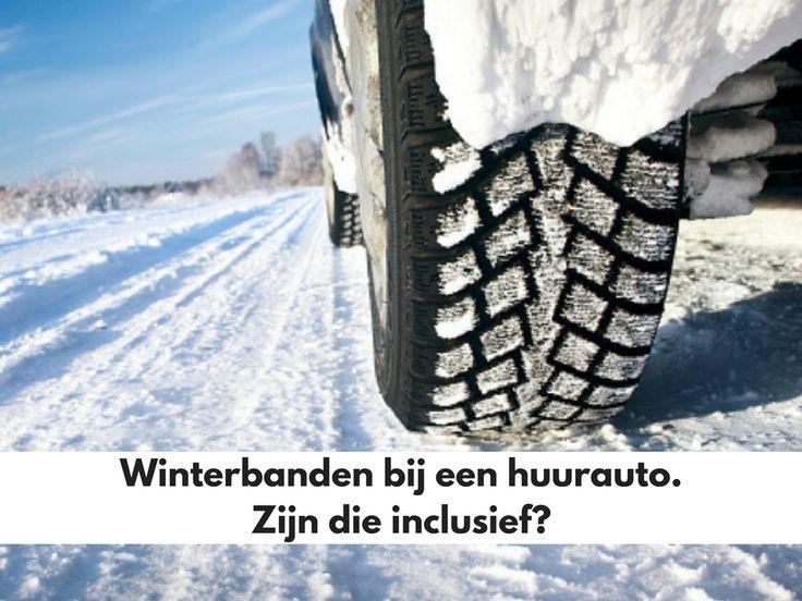 Als je een auto huurt in de winter zijn de winterbanden dan inclusief? Lees waar je op moet letten om niet duurder uit te komen op het blog van Sunny Cars. #roadtriptip #sunnycars #autohuur