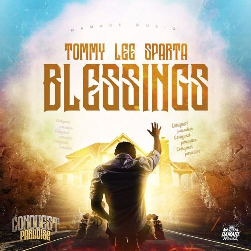 Listen to Tommy Lee Sparta - Blessings (Raw) [Conquest