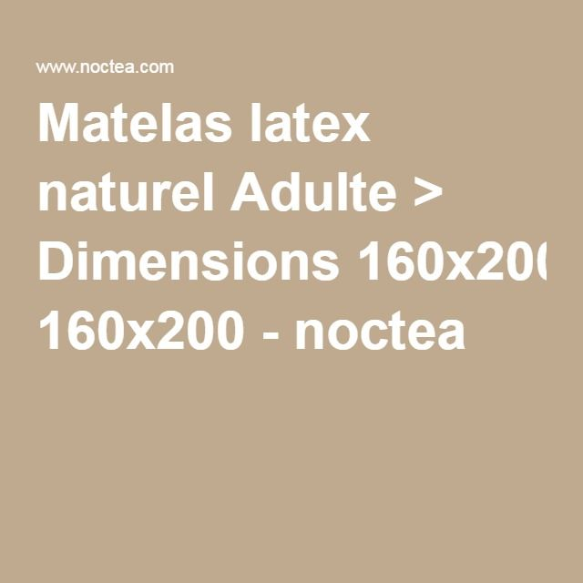 Matelas latex naturel Adulte > Dimensions 160x200 - noctea