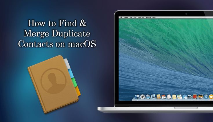 How to Find and Merge Duplicate Contacts on macOS.   ✅ #apple #macos #macOSHighSierra #contact +Downloadsource.net