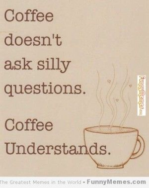 A little smile with your coffee - Collection of funny coffee memes.