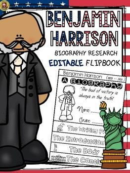 THIS PRODUCT IS INCLUDED IN THE MEGA BUNDLES: US PRESIDENTSBIOGRAPHY FLIPBOOKS MEGA BUNDLE*********************************************************************Make research on Benjamin Harrison interesting and fun with this EDITABLE flipbook organizer.WHATS INCLUDED: * Blackline (editable) flipbook templates x 6* Self and peer-editing Checklist* Writing Sheets ( 4 options )* Teacher Grading Rubric (2 options: with/without scoring )ACTIVITY  Students research the life of Benjamin Harrison…