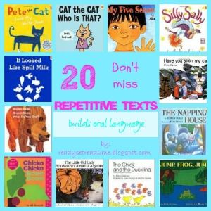 20 Don't Miss Repetitive Texts- build your home library with these great books that all have a repeating pattern. Perfect for building oral langauge or for early readers.