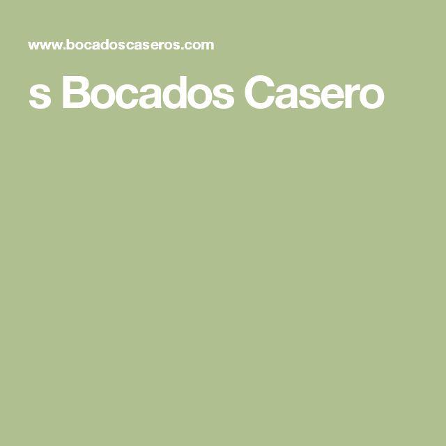 s Bocados Casero
